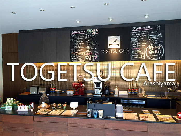 TOGETSU CAFE  Arashiyama 京都観光カフェ